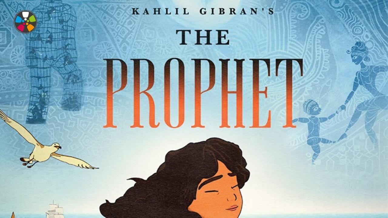 The Prophet Journeys In Film